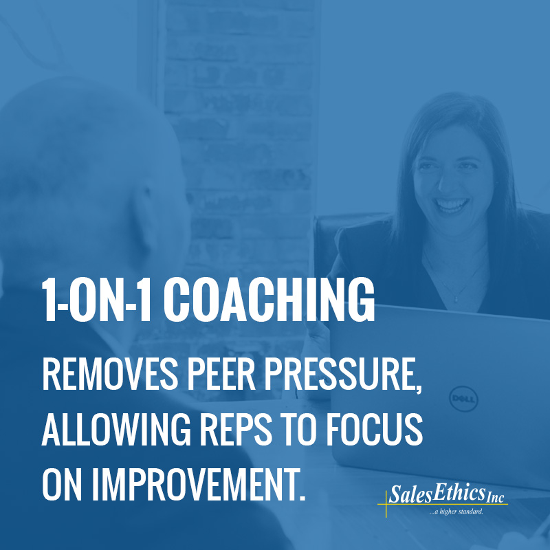 1-on-1 coaching removes peer pressure, allowing sales reps to focus on improvement.
